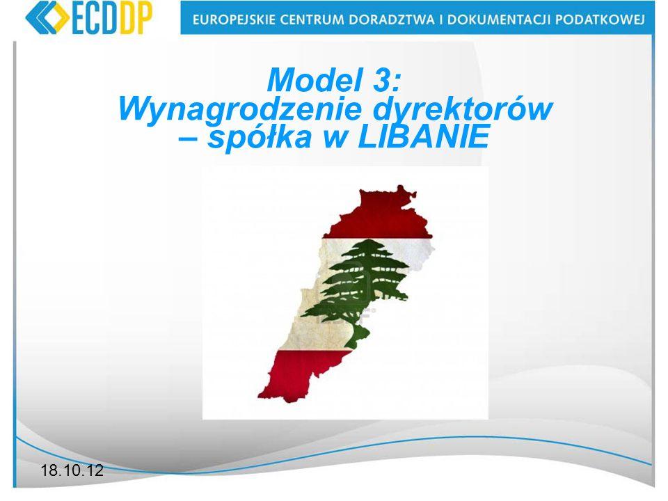 18.10.12 Model 3: Wynagrodzenie dyrektorów – spółka w LIBANIE