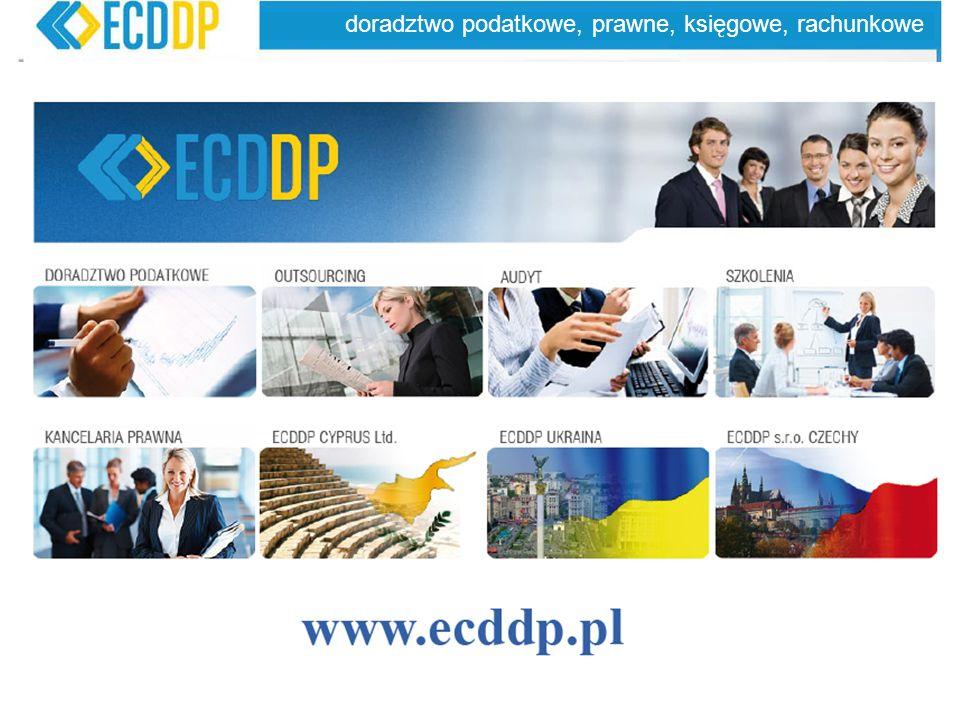 58 doradztwo podatkowe, prawne, księgowe, rachunkowe ECDDP – grupa spółek świadczących szeroki wachlarz Usług doradczych w kraju i za granicą: