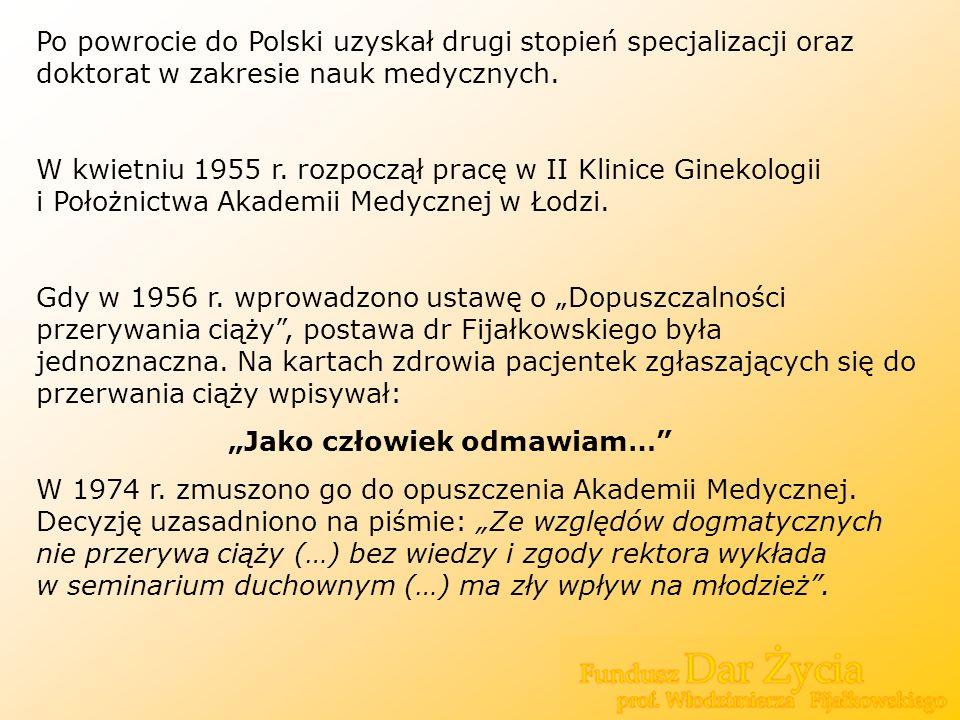 Po powrocie do Polski uzyskał drugi stopień specjalizacji oraz doktorat w zakresie nauk medycznych. W kwietniu 1955 r. rozpoczął pracę w II Klinice Gi