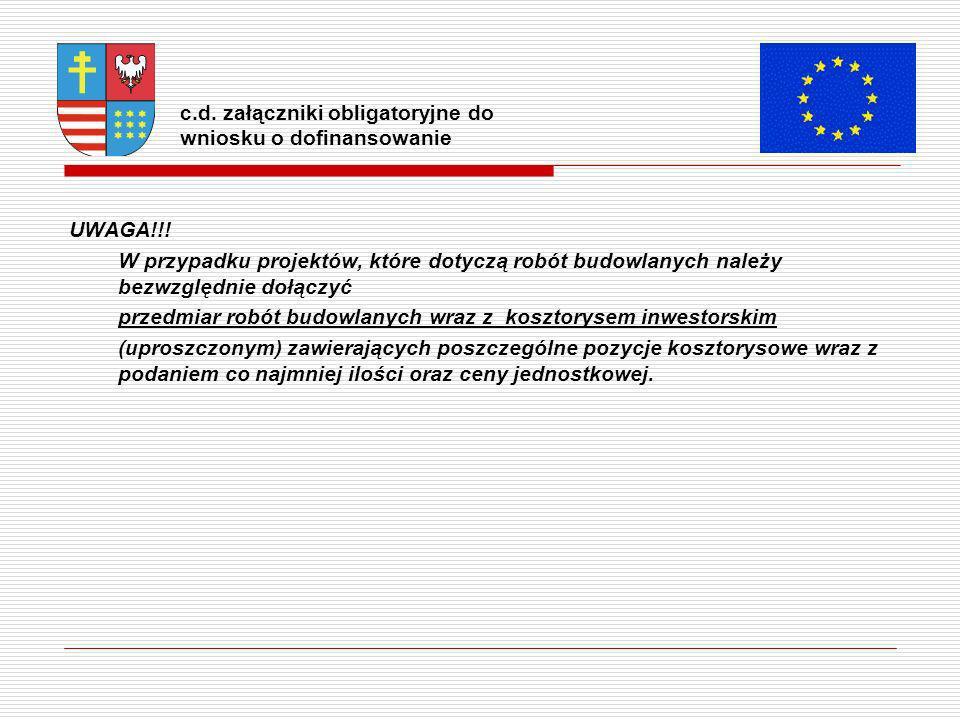 c.d. załączniki obligatoryjne do wniosku o dofinansowanie UWAGA!!.