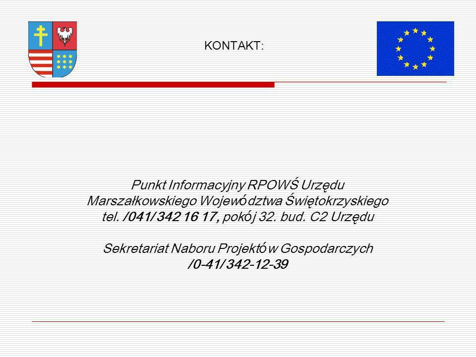 Punkt Informacyjny RPOWŚ Urzędu Marszałkowskiego Wojew ó dztwa Świętokrzyskiego tel.