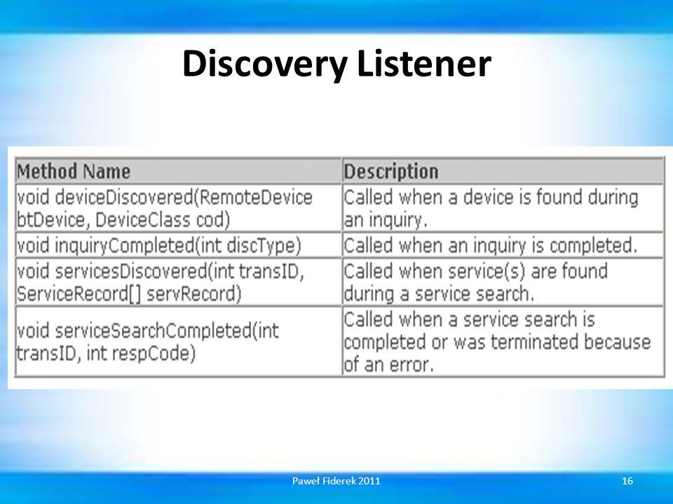 Discovery Listener 16Paweł Fiderek 2011