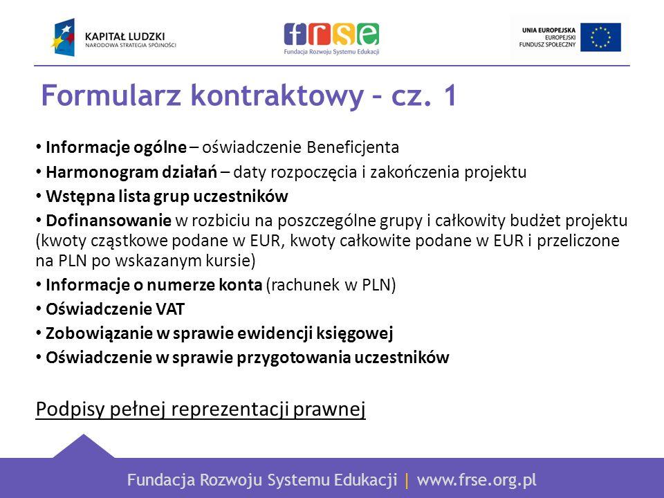 Fundacja Rozwoju Systemu Edukacji | www.frse.org.pl Formularz kontraktowy – cz.