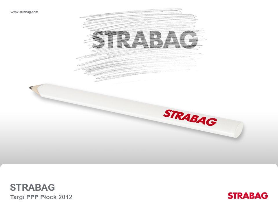 www.strabag.com STRABAG Targi PPP Płock 2012