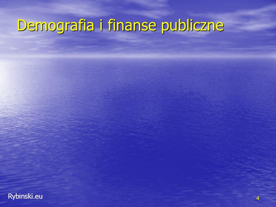 Rybinski.eu Demografia i finanse publiczne 4