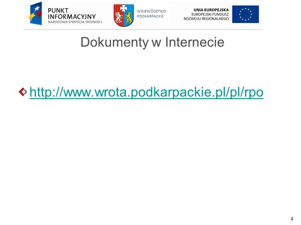 5 WOJEWÓDZTWO PODKARPACKIE Archiwizacja 2007-2013 Beneficjent jest zobowiązany do przechowywania dokumentacji związanej z realizacją projektu do 31 grudnia 20??r.