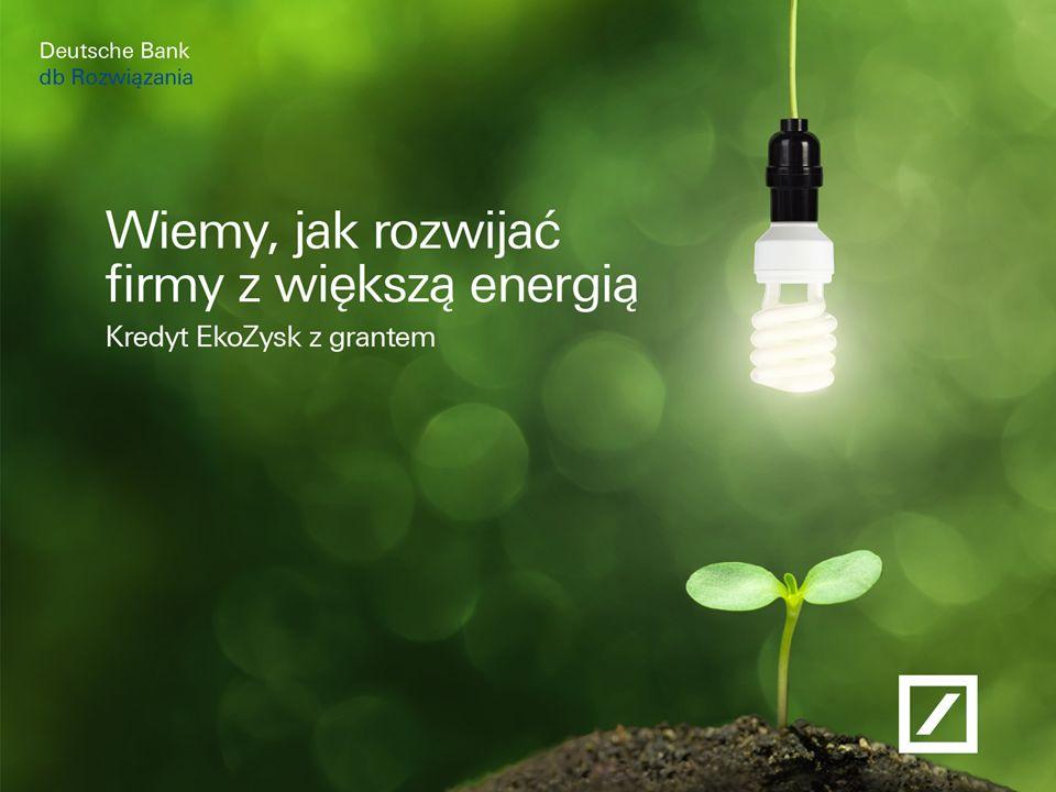 Paweł Dziekoński Dyrektor Zarządzający Obszarem Produktów Kredytowych Deutsche Bank 6 Podstawowym celem Programu, w ramach którego oferowany jest kredyt inwestycyjny EkoZysk, jest osiągnięcie znaczącej poprawy (o co najmniej 20-30%) efektywności energetycznej w polskich firmach z segmentu MŚP.