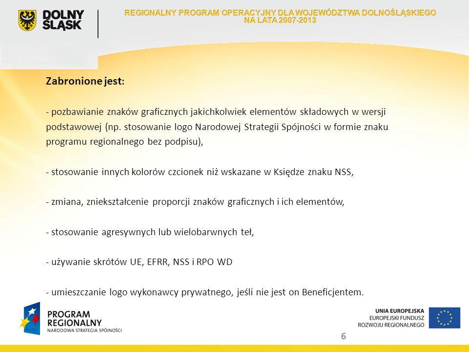 17 Punkty informacyjno-kontaktowe w regionie: Instytucja Zarządzająca RPO WD zapewnia wszystkim Beneficjentom możliwość uzyskania informacji nt.