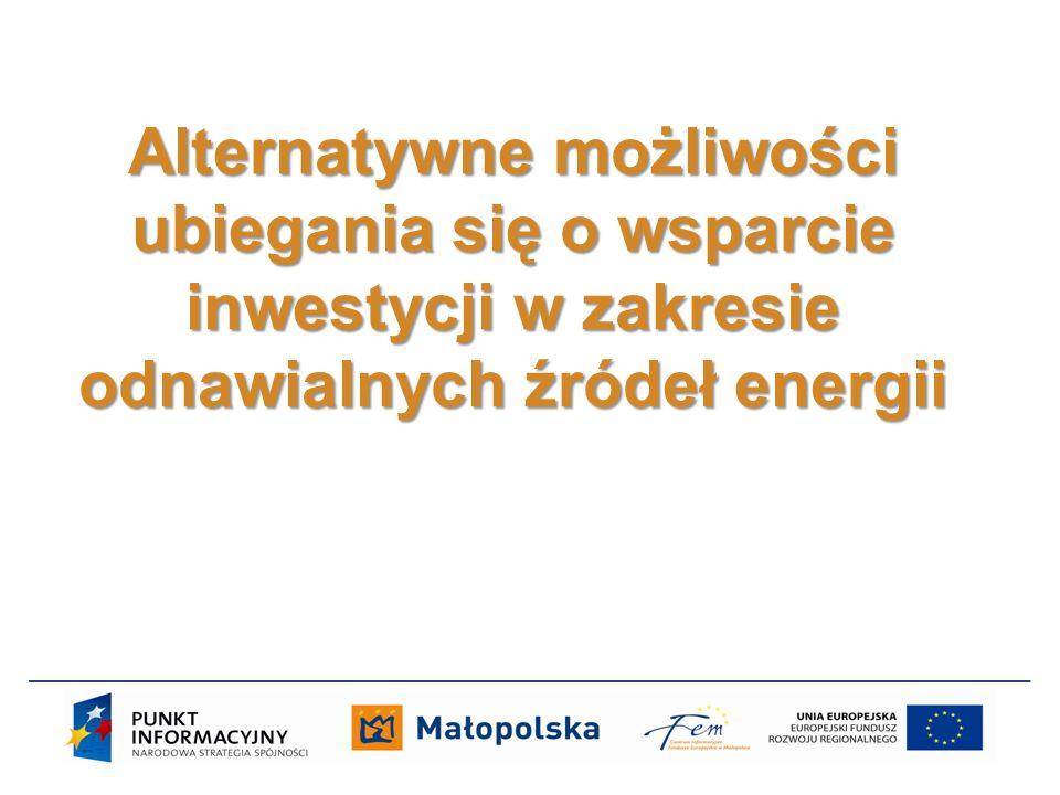 Alternatywne możliwości ubiegania się o wsparcie inwestycji w zakresie odnawialnych źródeł energii