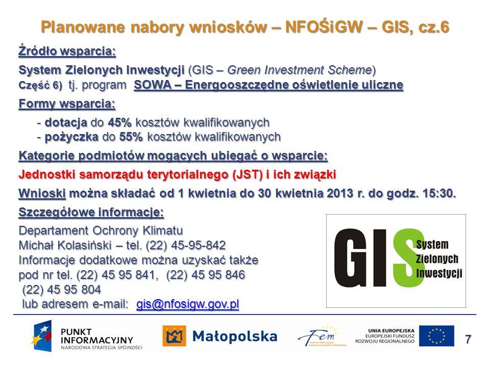 Źródło wsparcia: Środki krajowe, Program Gekon – Generator Koncepcji Ekologicznych Dofinansowanie projektów obejmujących realizację badań naukowych, prac rozwojowych oraz wdrożenie innowacyjnych technologii proekologicznych w obszarach: 1) Środowiskowe aspekty pozyskiwania gazu niekonwencjonalnego 2) Efektywność energetyczna i magazynowanie energii 3) Ochrona i racjonalizacja wykorzystania wód 4) Pozyskiwanie energii z czystych źródeł 5) Nowatorskie metody otrzymywania paliw, energii i materiałów z odpadów oraz recyklingu odpadów w obszarach: 1) Środowiskowe aspekty pozyskiwania gazu niekonwencjonalnego 2) Efektywność energetyczna i magazynowanie energii 3) Ochrona i racjonalizacja wykorzystania wód 4) Pozyskiwanie energii z czystych źródeł 5) Nowatorskie metody otrzymywania paliw, energii i materiałów z odpadów oraz recyklingu odpadów Dofinansowywanie może być przeznaczone na: 1) fazę B+R obejmujacą: a) badania przemysłowe b) prace rozwojowe 2) fazę wdrożeniową Planowane nabory wniosków – NFOŚiGW – Gekon 8