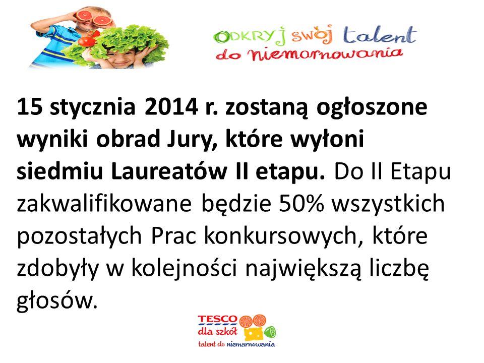 15 stycznia 2014 r.zostaną ogłoszone wyniki obrad Jury, które wyłoni siedmiu Laureatów II etapu.