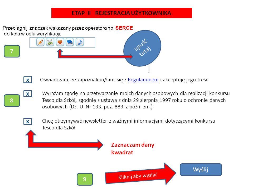 Przeciągnij znaczek wskazany przez operatora np. SERCE do koła w celu weryfikacji.