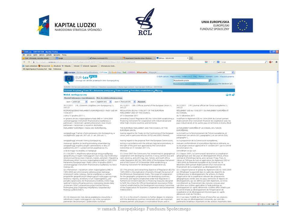 Polska – Mazowiecki Urząd Wojewódzki Dziennik urzędowy http://mazowieckie.e-bip.pl/edziennik/BookTabs.aspx Projekt jest współfinansowany ze środków Unii Europejskiej w ramach Europejskiego Funduszu Społecznego