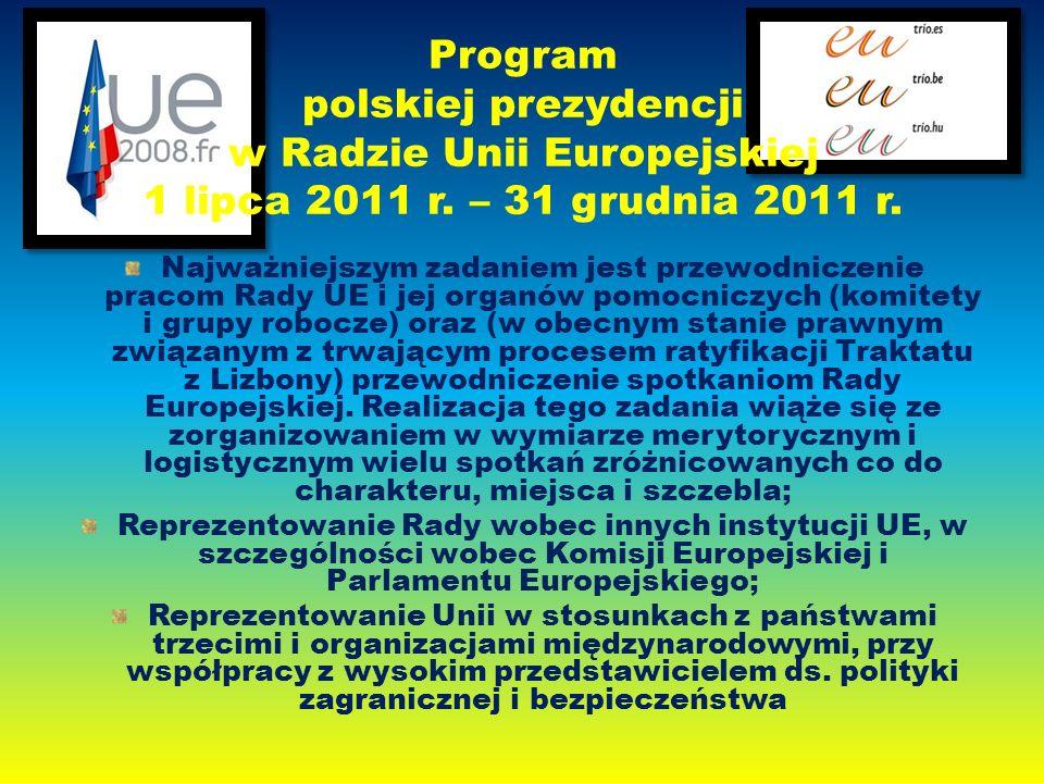 Program polskiej prezydencji w Radzie Unii Europejskiej 1 lipca 2011 r.