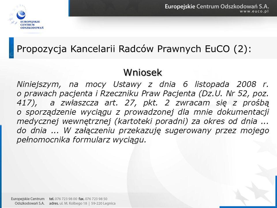 Wniosek Niniejszym, na mocy Ustawy z dnia 6 listopada 2008 r. o prawach pacjenta i Rzeczniku Praw Pacjenta (Dz.U. Nr 52, poz. 417), a zwłaszcza art. 2