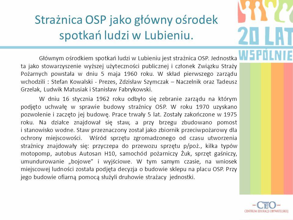 Strażnica OSP jako główny ośrodek spotkań ludzi w Lubieniu.