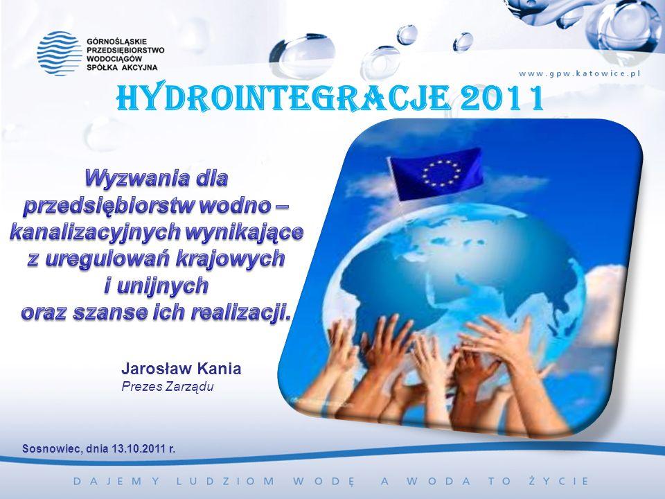 Sosnowiec, dnia 13.10.2011 r. Jarosław Kania Prezes Zarządu HYDROINTEGRACJE 2011