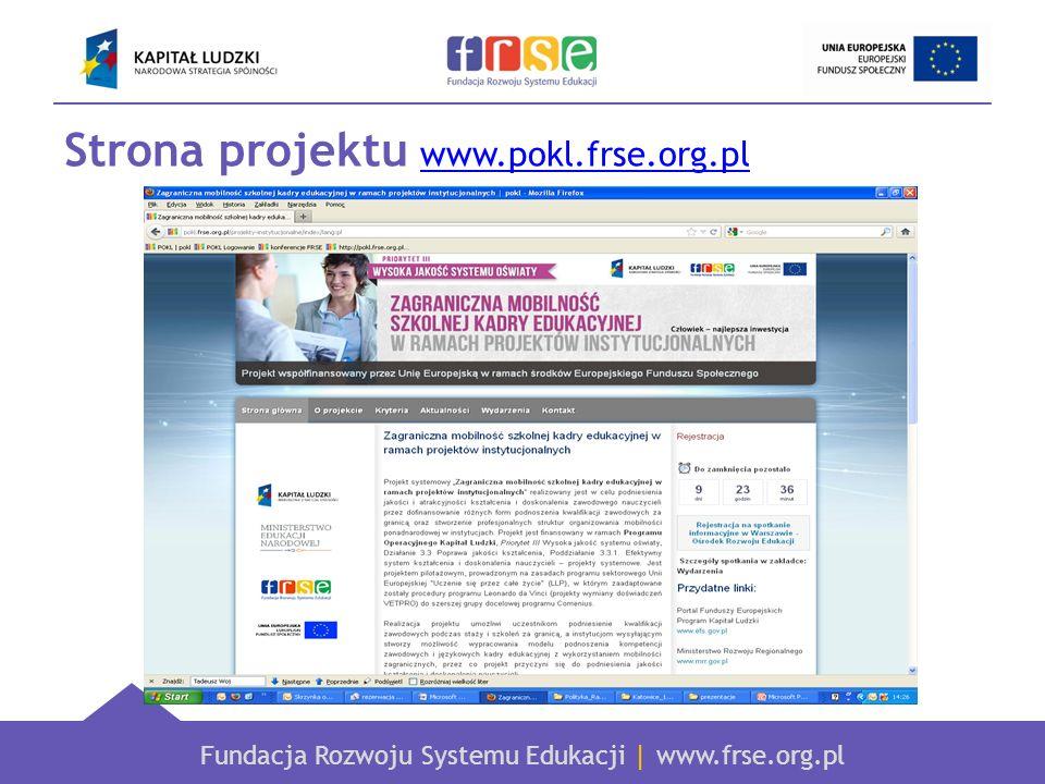 Fundacja Rozwoju Systemu Edukacji | www.frse.org.pl Strona projektu www.pokl.frse.org.pl www.pokl.frse.org.pl