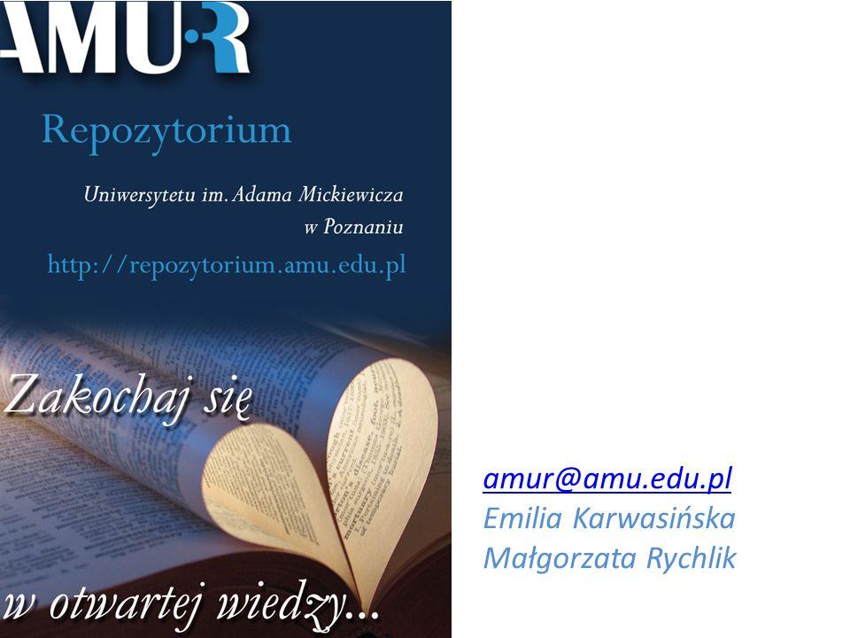 ` amur@amu.edu.pl Emilia Karwasińska Małgorzata Rychlik