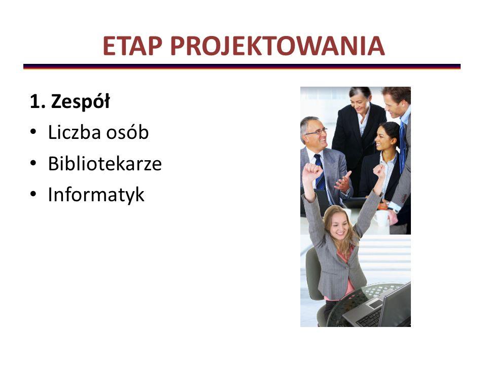 ETAP PROJEKTOWANIA 2. Wybór oprogramowania
