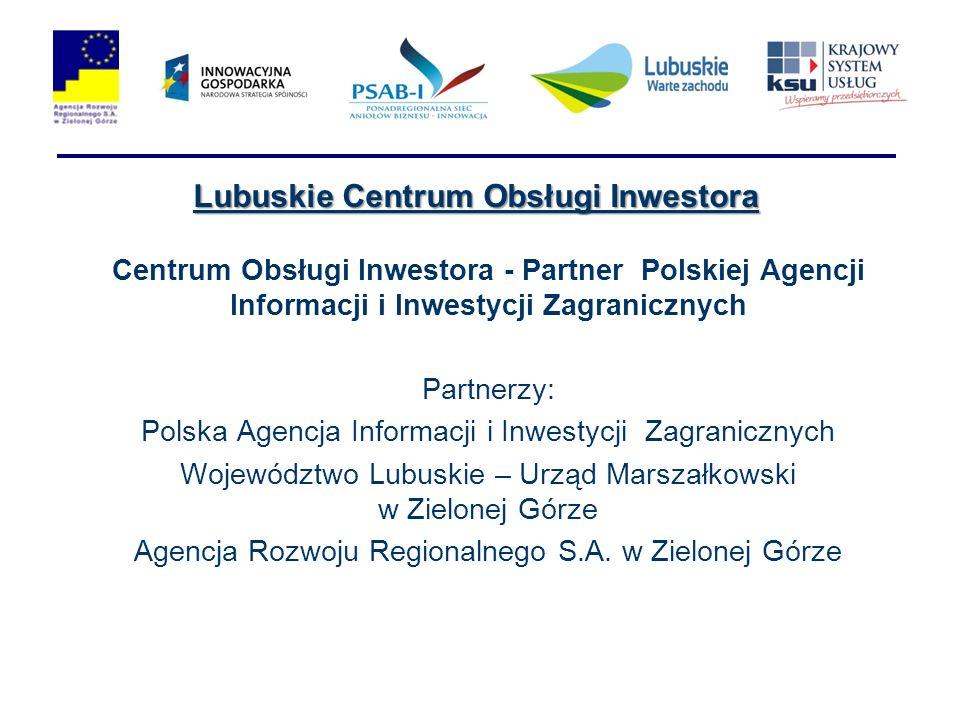 Centrum Obsługi Inwestora - Partner Polskiej Agencji Informacji i Inwestycji Zagranicznych Partnerzy: Polska Agencja Informacji i Inwestycji Zagranicz