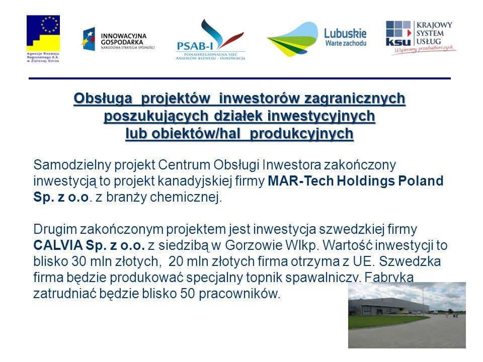 Samodzielny projekt Centrum Obsługi Inwestora zakończony inwestycją to projekt kanadyjskiej firmy MAR-Tech Holdings Poland Sp. z o.o. z branży chemicz