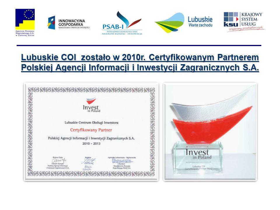 Lubuskie COI zostało w 2010r. Certyfikowanym Partnerem Polskiej Agencji Informacji i Inwestycji Zagranicznych S.A.