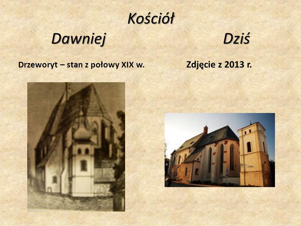 Kościół Dawniej Dziś Drzeworyt – stan z połowy XIX w. Zdjęcie z 2013 r.