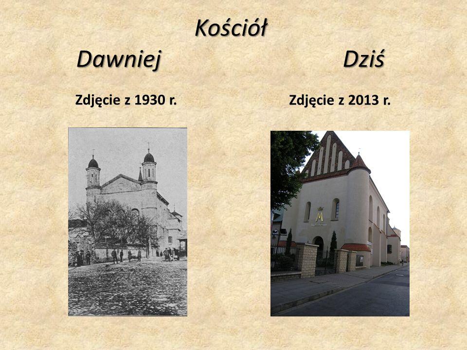 Kościół Dawniej Dziś Zdjęcie z 1930 r. Zdjęcie z 2013 r.