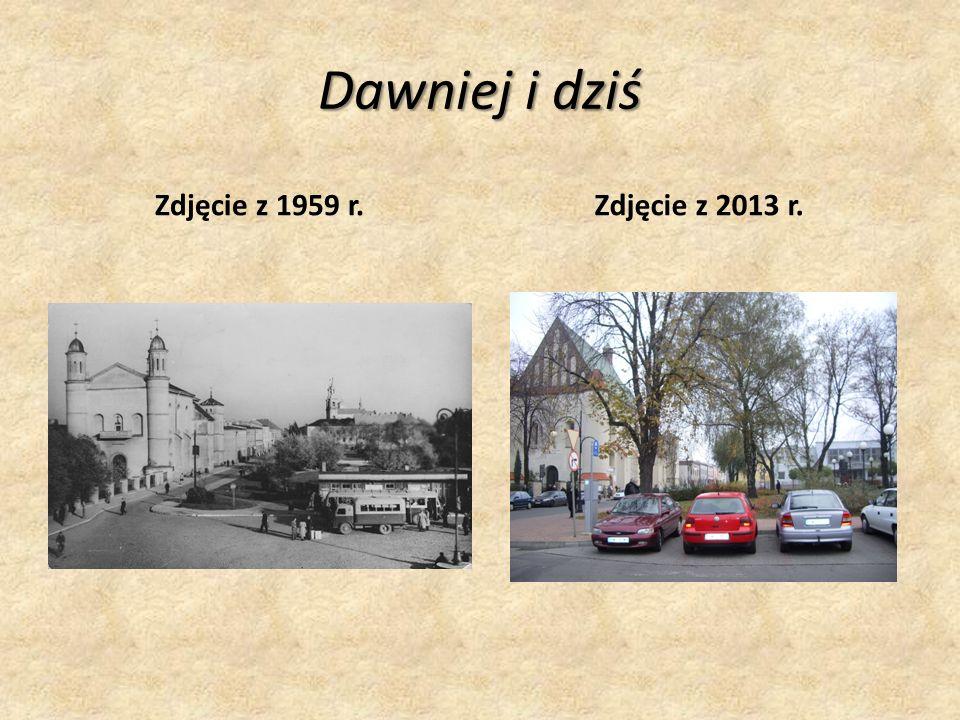 Dawniej i dziś Zdjęcie z 1959 r.Zdjęcie z 2013 r.