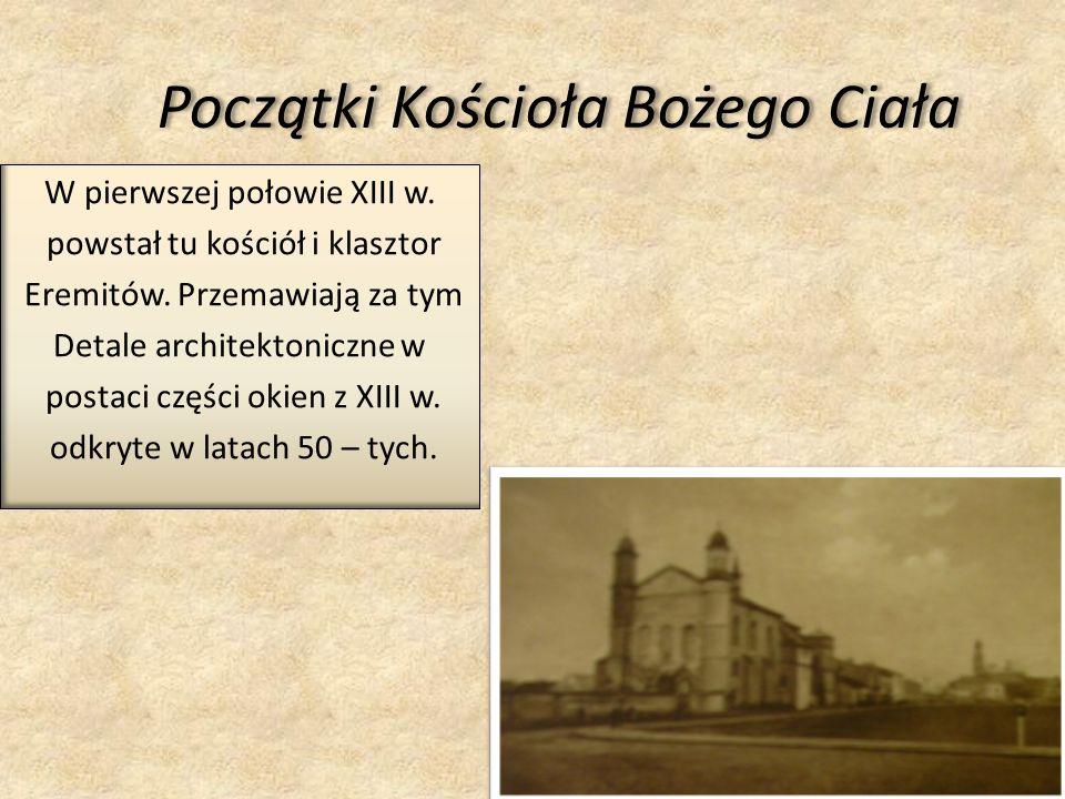 Początki Kościoła Bożego Ciała W pierwszej połowie XIII w.