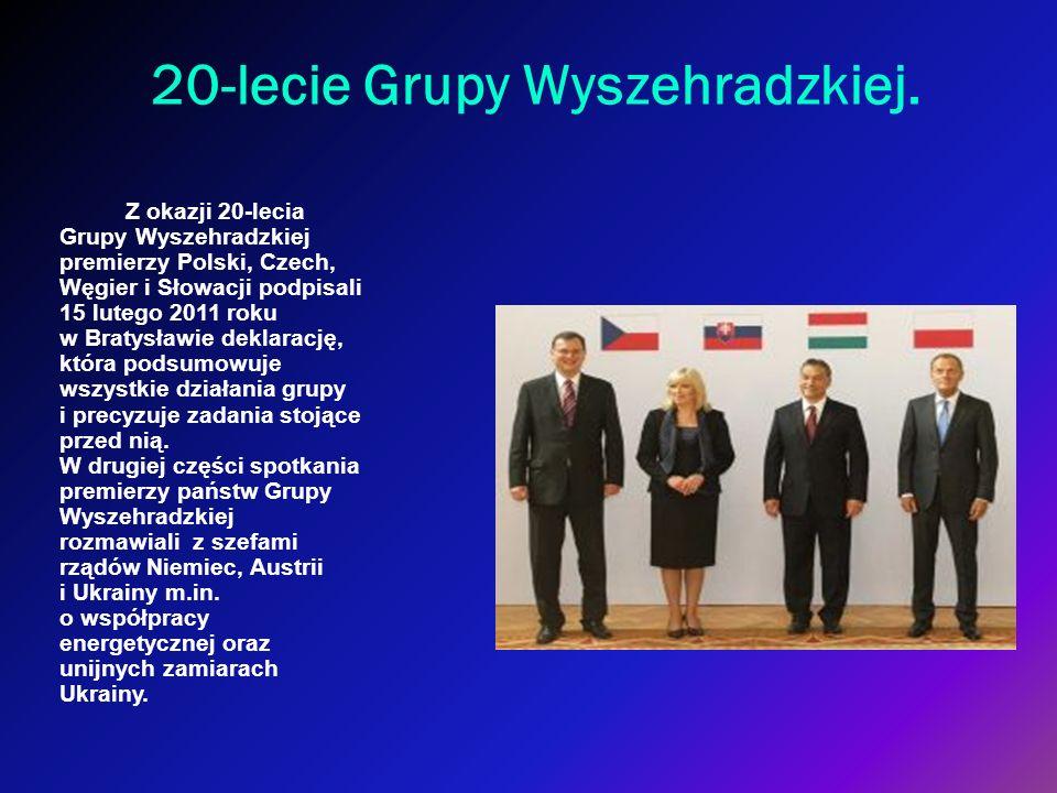 20-lecie Grupy Wyszehradzkiej. Z okazji 20-lecia Grupy Wyszehradzkiej premierzy Polski, Czech, Węgier i Słowacji podpisali 15 lutego 2011 roku w Braty