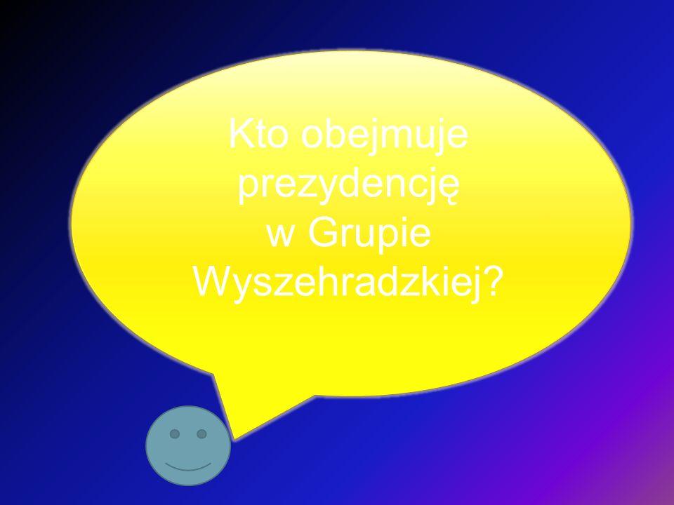 Kto obejmuje prezydencję w Grupie Wyszehradzkiej?