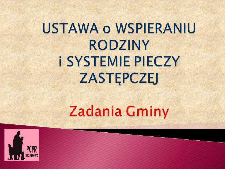 GMINA 1.wsparcie rodziny naturalnej (polskie, EU, inni cudzoziemcy) – art.5 2.