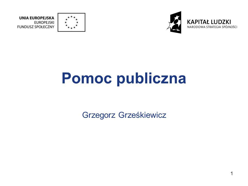Obowiązki związane z udzielaniem pomocy publicznej cd.
