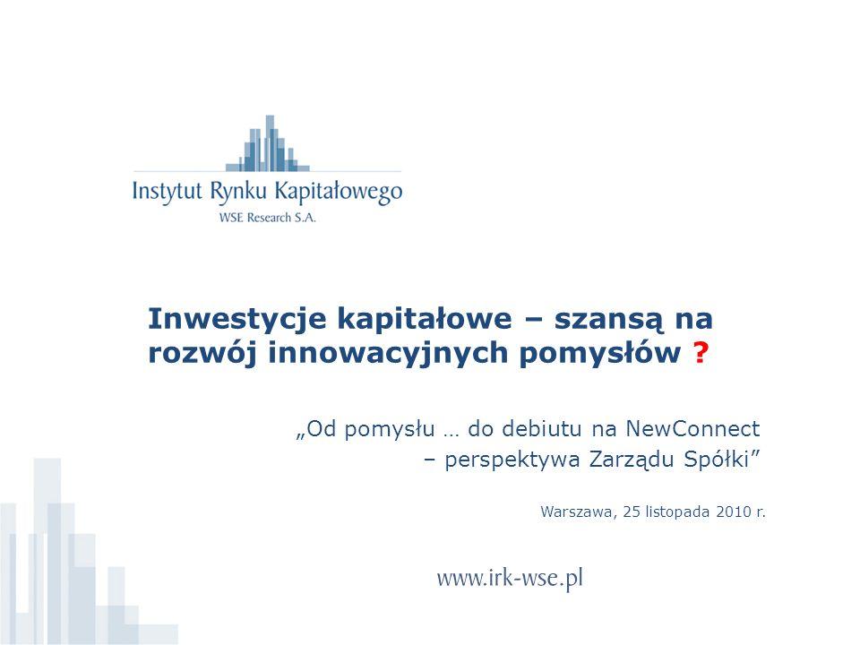 Inwestycje kapitałowe – szansą na rozwój innowacyjnych pomysłów .