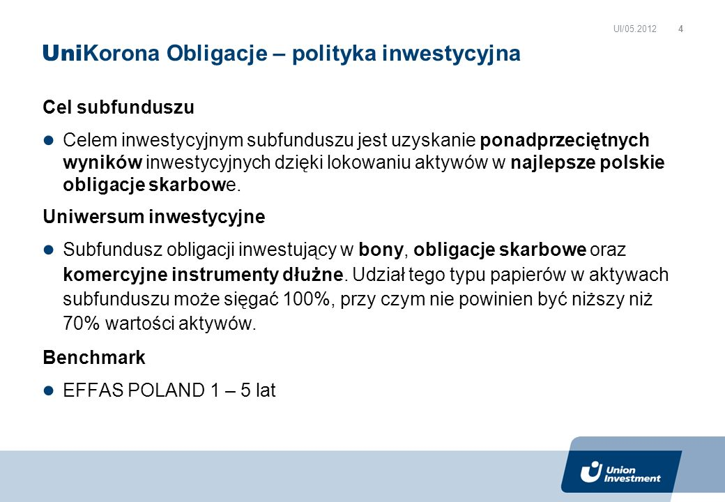 Cel subfunduszu Celem inwestycyjnym subfunduszu jest uzyskanie ponadprzeciętnych wyników inwestycyjnych dzięki lokowaniu aktywów w najlepsze polskie obligacje skarbowe.