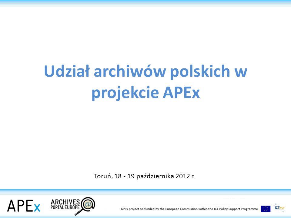 HISTORIA Prezentacje on-line instytucji APEnet 2009 Europejski Portal Archiwalny APEx 2012