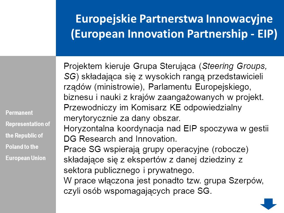Europejskie Partnerstwa Innowacyjne (European Innovation Partnership - EIP) Permanent Representation of the Republic of Poland to the European Union P