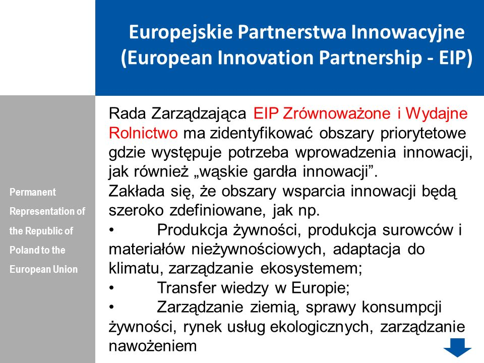 Europejskie Partnerstwa Innowacyjne (European Innovation Partnership - EIP) Permanent Representation of the Republic of Poland to the European Union R