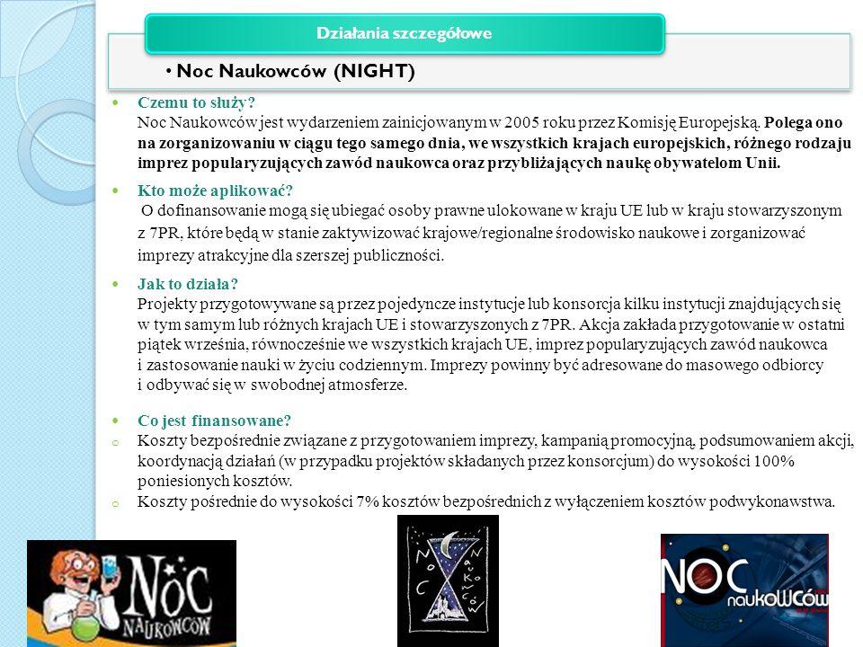 Czemu to służy.Noc Naukowców jest wydarzeniem zainicjowanym w 2005 roku przez Komisję Europejską.