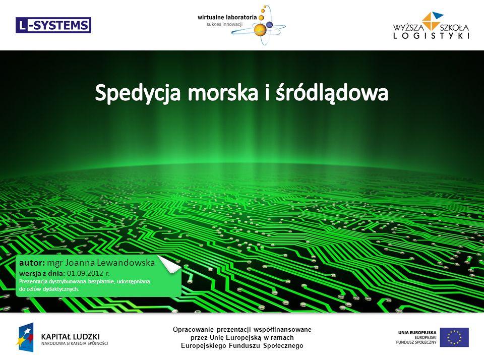autor: mgr Joanna Lewandowska wersja z dnia: 01.09.2012 r. Prezentacja dystrybuowana bezpłatnie, udostępniana do celów dydaktycznych. Opracowanie prez