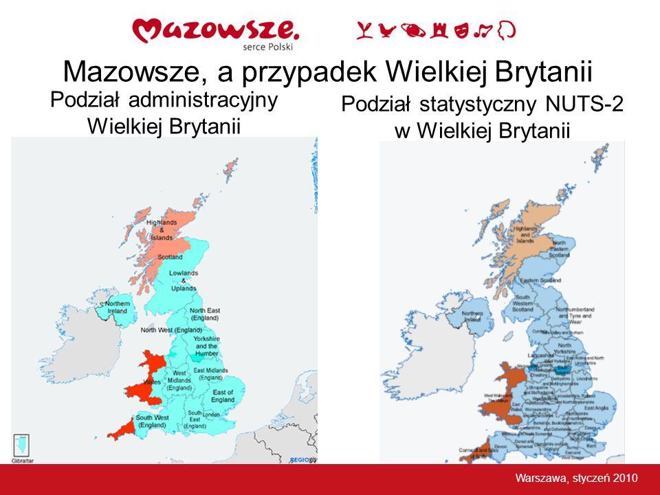 Podział administracyjny Wielkiej Brytanii Podział statystyczny NUTS-2 w Wielkiej Brytanii Warszawa, styczeń 2010 Mazowsze, a przypadek Wielkiej Brytan
