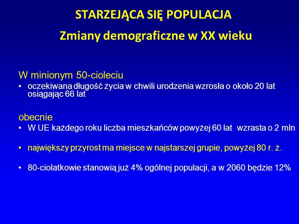 STARZEJĄCA SIĘ POPULACJA Zmiany demograficzne w XX wieku W minionym 50-cioleciu oczekiwana długość życia w chwili urodzenia wzrosła o około 20 lat osi