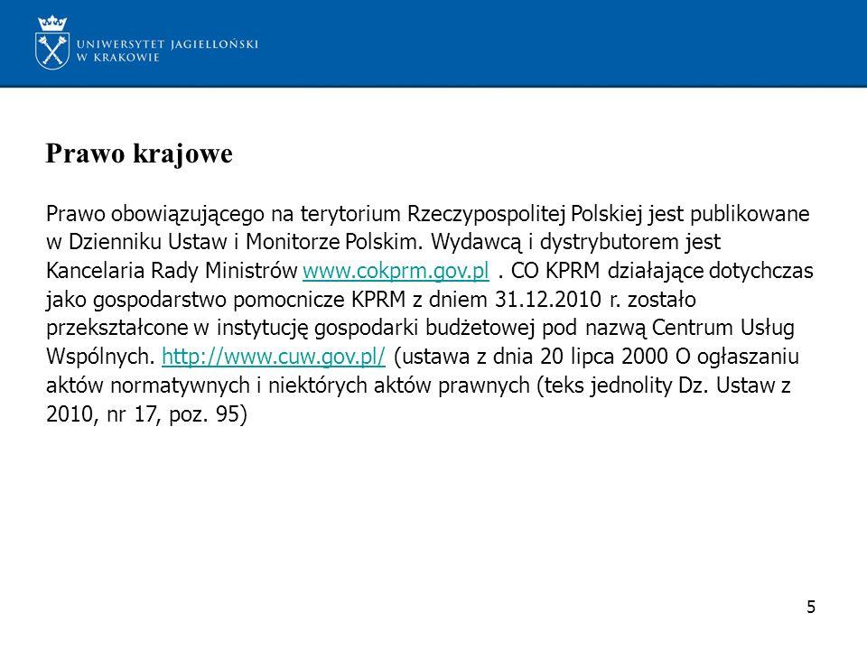 Rządowe Centrum Legislacji Dostęp do Dziennika Ustaw i Monitora Polskiego umożliwia również Rządowe Centrum Legislacji http://dokumenty.rcl.gov.pl Akty prawne tam zawarte, dla potwierdzenia autentyczności są zabezpieczone podpisem elektronicznym, a na wydrukach umieszczony jest znak wodny Rządowego Centrum Legislacji.