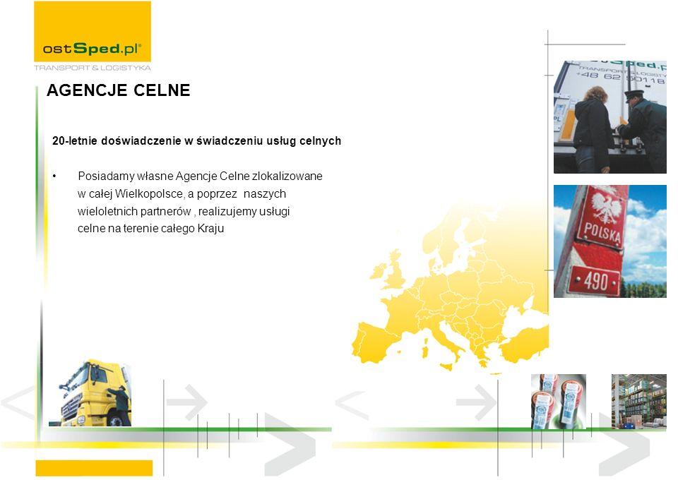 20-letnie doświadczenie w świadczeniu usług celnych Posiadamy własne Agencje Celne zlokalizowane w całej Wielkopolsce, a poprzez naszych wieloletnich partnerów, realizujemy usługi celne na terenie całego Kraju AGENCJE CELNE