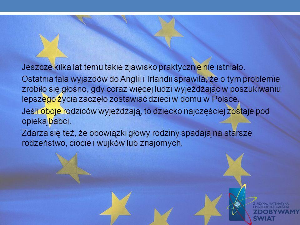 EUROSIEROCTWO Eurosieroctwo jako zjawisko pojawiło się wraz z falą emigracji zarobkowej Polaków. Dotyczy ono sytuacji, w której jedno lub dwoje rodzic