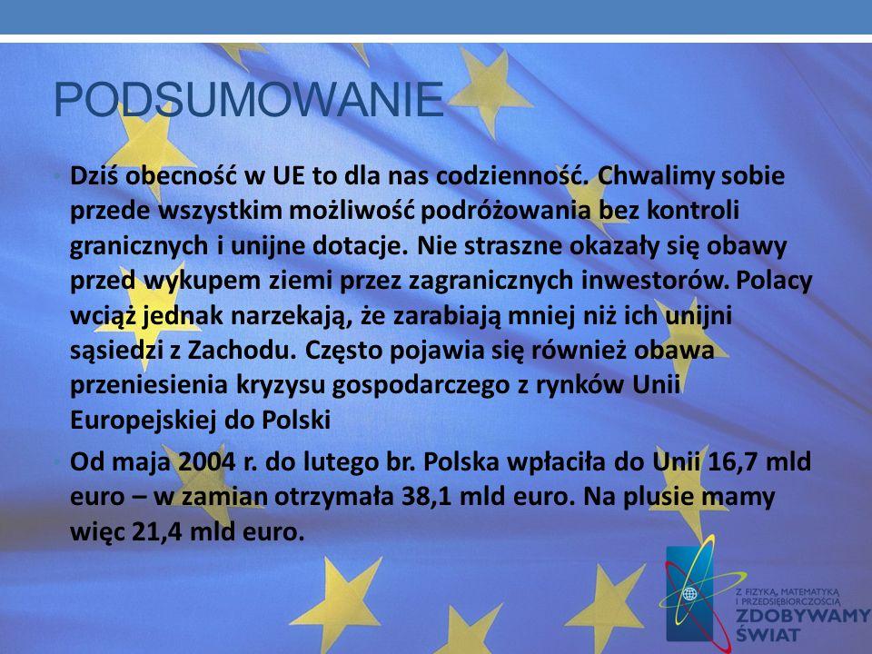 Zdaniem Donalda Tuska, wówczas przewodniczącego Platformy Obywatelskiej, nasze wejście do Unii Europejskiej, było wielkim sukcesem Polski i Polaków. 1