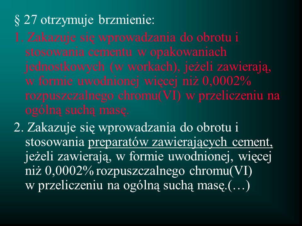 § 27 otrzymuje brzmienie: 1.