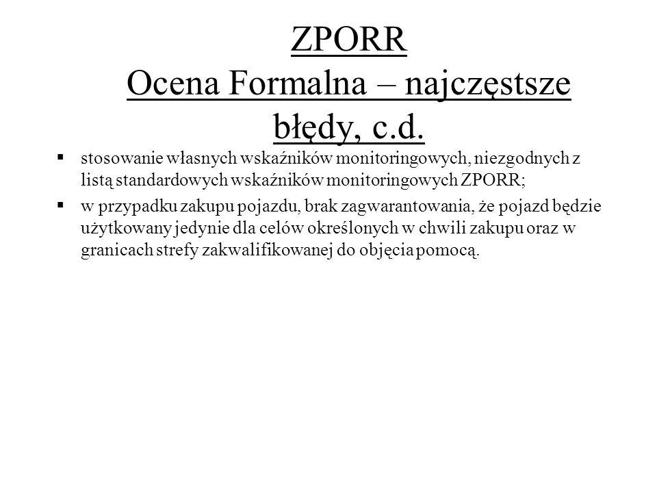 ZPORR Ocena Formalna – najczęstsze błędy, c.d.